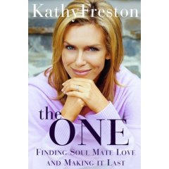 Kathy Freston The One Soul Mate Love